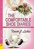 Renee J. Lukas The Comfortable Shoe Diaries