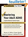 Mastering Your Adult ADHD: Workbook:...