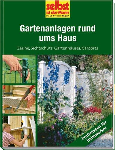 gartenanlagen-rund-ums-haus-selbst-ist-der-mann-zaune-sichtschutz-gartenhauser-carports