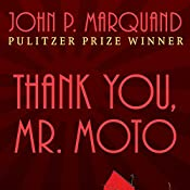 Thank You, Mr. Moto | John P. Marquand