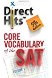 Direct Hits Core Vocabulary of the SAT Vol. 1 5th Ed.