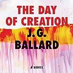 The Day of Creation | J. G. Ballard