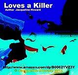 Loves a Killer (Part 3 of Love and Destruction) Trilogy