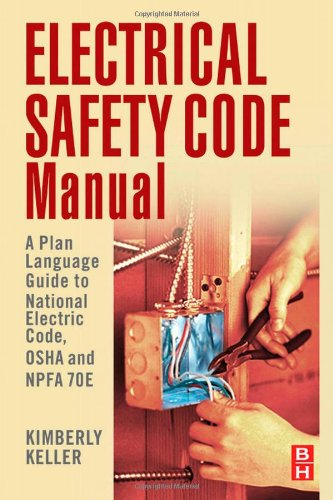 Electrical Safety Code Manual - Butterworth-Heinemann - 1856176541 - ISBN:1856176541