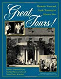 Great Tours!: Thematic Tours and Guide Training for Historic Sites (American Association for State and Local History)