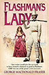 Flashmans Lady (The Flashman Papers, Book 3)