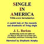 Single in America | J. L. Barkas