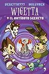 Wigetta Y El Ant�doto Secreto