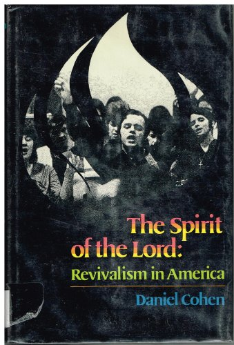 The spirit of the Lord: Revivalism in America (Revivalism In America compare prices)