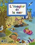 echange, troc Xxx - Mer (la)(Imagiers Creatifs)
