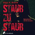 Staub zu Staub | Olga A. Krouk