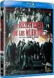 La Resistencia De Los Muertos [Blu-ray]