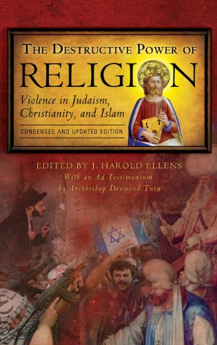 The Destructive Power of Religion: Violence in Judaism, Christianity, and Islam PDF