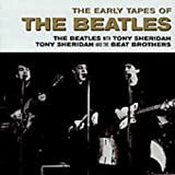 Early Tapes by Beatles (2004-01-06)