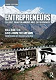 Entrepreneurs: Talent, Temperament and Opportunity (0415631882) by Bolton, Bill