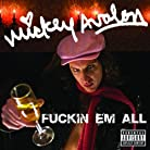Mickey Avalon - Fuckin Em All mp3 download