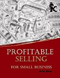 img - for Profitable Selling for Small Business book / textbook / text book