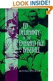 Ed Delahanty in the Emerald Age of Baseball