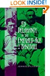 Ed Delahanty in the Emerald Age of Ba...