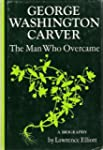 George Washington Carver: The Man Who...