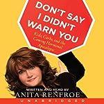 Don't Say I Didn't Warn You | Anita Renfroe