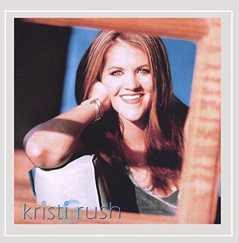 Kristi Rush - Kristi Rush [Explicit]