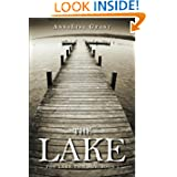 The Lake: (The Lake Trilogy, Book 1)