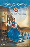 img - for Secrets of Civil War Spies (Liberty Letters) book / textbook / text book