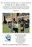La acreditación de la educación superior en Iberoamérica: La gestión de la calidad de los programas educativos. Tensiones, desencuentros, conflictos y resultados (Volumen 2) (Spanish Edition)