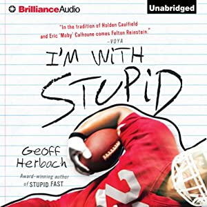 I'm With Stupid: Reinstein Brothers, Book 3 | [Geoff Herbach]