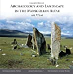 Archaeology and Landscape in the Mong...