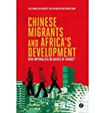 img - for [(Chinese Migrants and Africa's Development: New Imperialists or Agents of Change?)] [Author: Giles Mohan] published on (July, 2014) book / textbook / text book