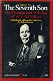 The Seventh Son, Vol. 2: The Thought and Writings of W. E. B. Du Bois (0394716949) by W. E. B. Du Bois
