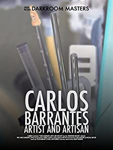 Darkroom Masters | Carlos Barrantes, Artist and Artisan [Photography documentary]