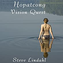 Hopatcong Vision Quest Audiobook by Steve Lindahl Narrated by Steve Lindahl
