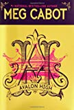Avalon High (0060755865) by Meg Cabot