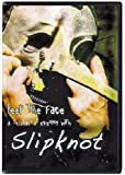 Slipknot -Keep The Face [DVD] [2009]