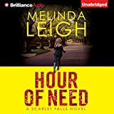 Hour of Need: Scarlet Falls, Book 1 (Unabridged)