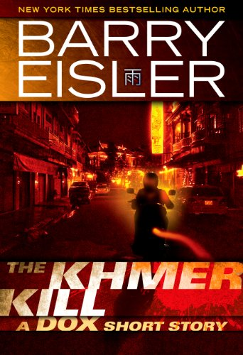 Barry Eisler - The Khmer Kill: A Dox Short Story (Kindle Single)