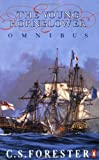 The Young Hornblower Omnibus: Mr. Midshipman Hornblower / Lieutenant Hornblower / Hornblower and the Hotspur (0140119396) by C. S. Forester