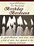 60th Birthday Gift Wine Label - Birthday Bordeaux