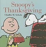 Snoopy's Thanksgiving (Peanuts Seasonal)