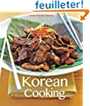 Korean Cooking: Quick, Easy, Deliciou...