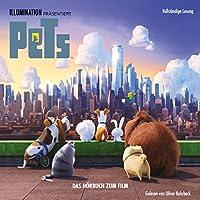 Pets: Das Hörbuch zum Film Hörbuch von David Lewman Gesprochen von: Oliver Rohrbeck