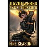 Fire Season (Honor Harrington - Star Kingdom Book 2) ~ David Weber