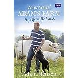 Countryfile: Adam's Farm: My Life on the Landby Adam Henson
