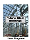 Future Steel Buildings