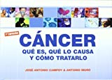 img - for C ncer : qu  es, qu  lo causa y c mo tratarlo book / textbook / text book