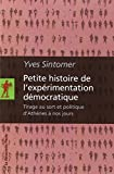 Petite histoire de l'expérimentation démocratique
