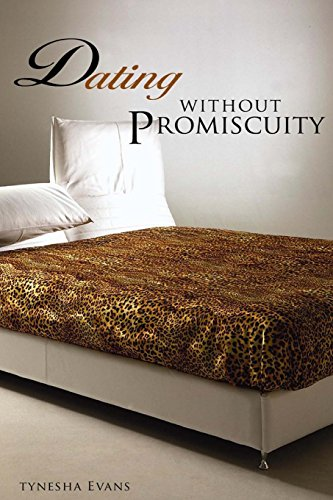 Dating Without Promiscuity